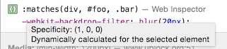 The Web Inspector's tooltip show the dynamic specificity of any selector.